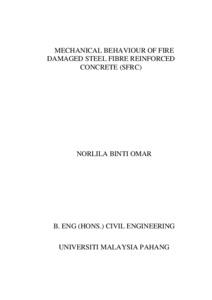 Mechanical behaviour of fire damaged steel fibre reinforced concrete